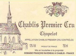 François Raveneau Chablis Premier Cru Chapelot