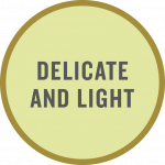 Delicate and light taste tag