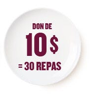 Don de 10$ = 30 repas