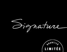 Produits Signature, Quantité Limitée