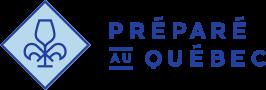Produit du Québec : Préparé au Québec
